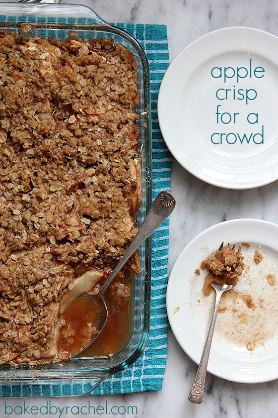 Apple Crisp For A Crowd Recipe from bakedbyrachel.com