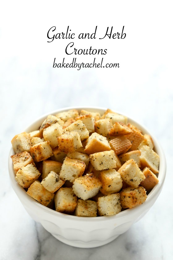 Easy homemade garlic and herb crouton recipe from @bakedbyrachel