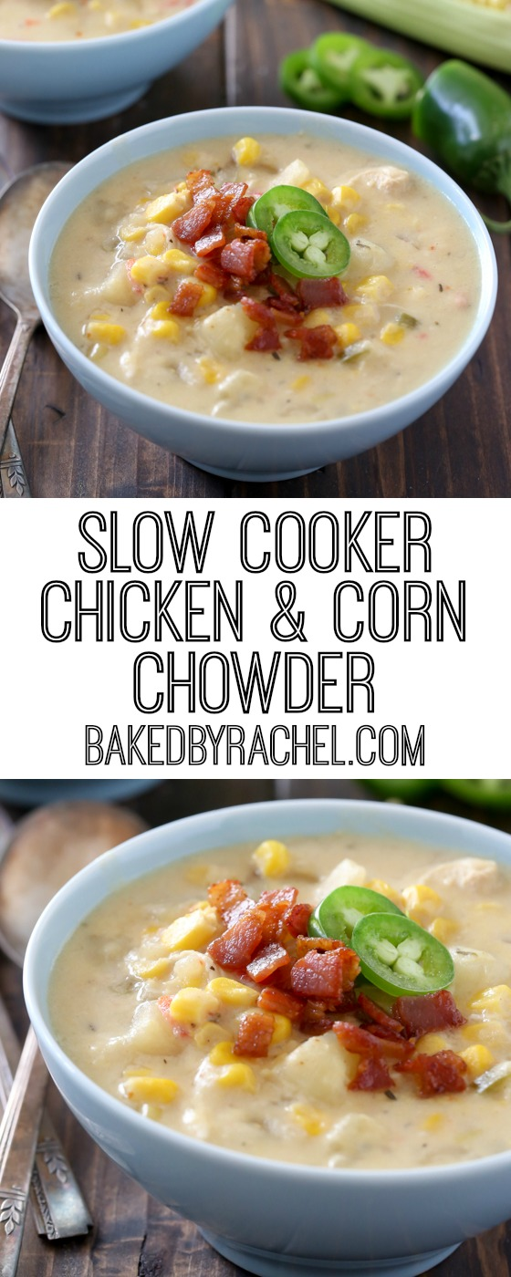 Easy slow cooker chicken and corn chowder recipe from @bakedbyrachel