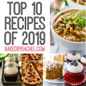 The top 10 reader favorite recipes of 2019! A collection of sweet and savory recipes, guaranteed to please the entire family!
