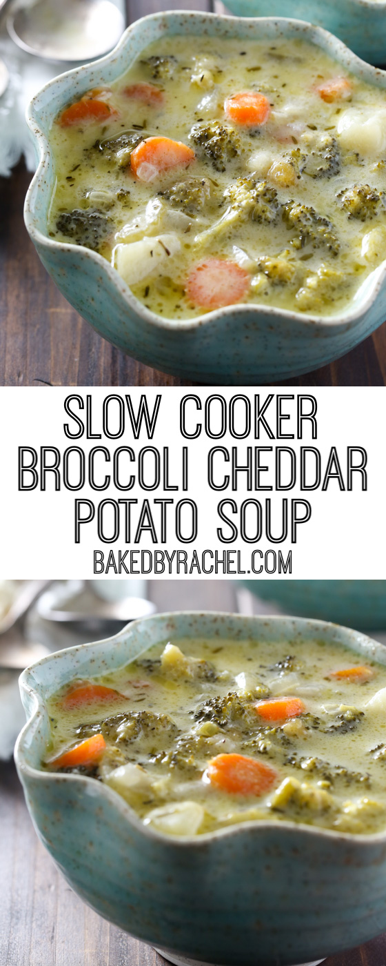 Super easy and comforting slow cooker creamy broccoli cheddar and potato soup recipe from @bakedbyrachel. A crowd pleasing must make soup!